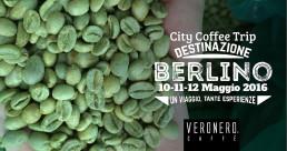 City Coffee Trip, Berlino, 10-11-12 maggio 2016 - Veronero Caffè