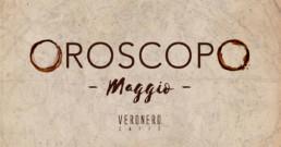 2018 Veronero Oroscopo Maggio